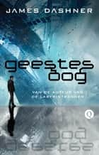 Geestesoog ebook by James Dashner, Rogier van Kappel