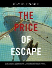 The Price of Escape ebook by David Unger