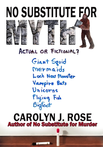 No Substitute for Myth ebook by Carolyn J. Rose
