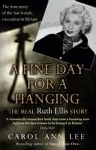 A Fine Day for a Hanging ebook by Carol Ann Lee