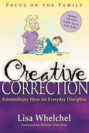 Creative Correction ebook by Lisa Whelchel