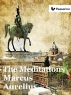 The Meditations ebook by Marcus Aurelius