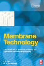 Membrane Technology ebook by Z F Cui,H S Muralidhara