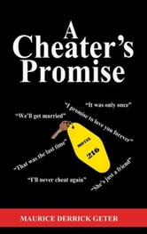 A Cheater's Promise ebook by Maurice Derrick Geter
