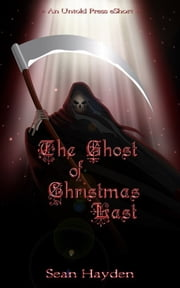 The Ghost of Christmas Last ebook by Sean Hayden