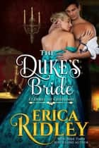The Duke's Bride - A Regency Christmas Romance ebook by Erica Ridley