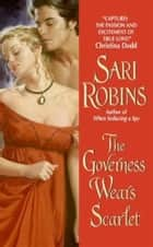 The Governess Wears Scarlet ebook by Sari Robins