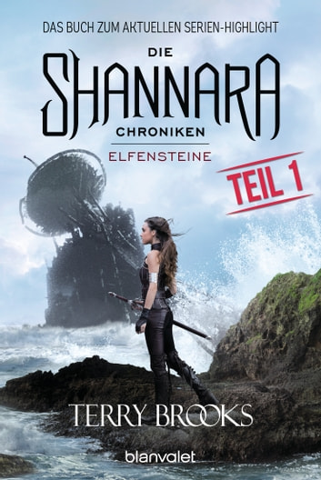 Die Shannara-Chroniken - Elfensteine. Teil 1 - Roman 電子書 by Terry Brooks