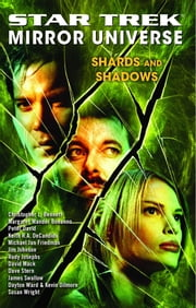 Star Trek: Mirror Universe: Shards and Shadows ebook by Margaret Clark,Marco Palmieri