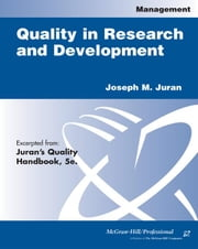 Quality in Research and Development ebook by Juran, Joseph M