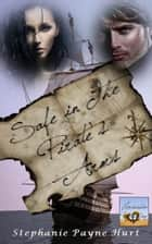Safe in the Pirate's Arms ebook by Stephanie Payne Hurt