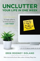 Unclutter Your Life in One Week ebook by Erin Rooney Doland