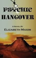 Psychic Hangover ebook by