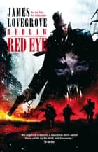 Red Eye ebook by James Lovegrove