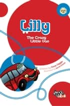 Lilly: The Crazy Little Van ebook by Dave Diggle