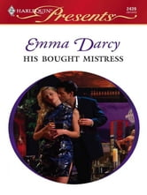 His Bought Mistress ebook by Emma Darcy