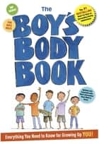 The Boy's Body Book ebook by Kelli Dunham