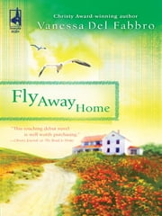 Fly Away Home ebook by Vanessa Del Fabbro