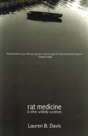 Rat Medicine & Other Unlikely Curatives ebook by Lauren B. Davis