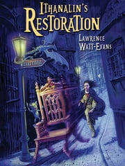 Ithanalin's Restoration - A Legend of Ethsar ebook by Lawrence Watt-Evans