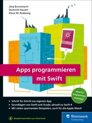 Apps programmieren mit Swift ebook by Jörg Brunsmann, Klaus M. Rodewig, Dominik Hauser