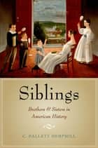 Siblings ebook by C. Dallett Hemphill