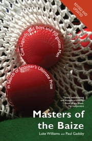 Snooker's World Champions - Masters of the Baize ebook by Luke Williams,Paul Gadsby