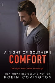 A Night of Southern Comfort ebook by Robin Covington