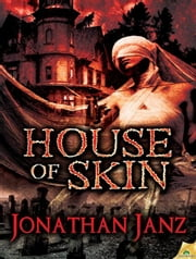House of Skin ebook by Jonathan Janz
