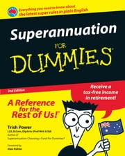 Superannuation For Dummies ebook by Alan Kohler,Trish  Power