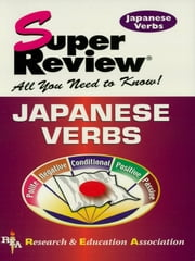 Japanese Verbs ebook by The Editors of REA,P. Suski