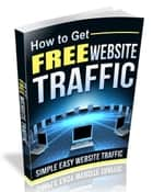 How to Get Free Website Traffic ebook by SoftTech