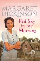 Red Sky in the Morning ebook by Margaret Dickinson