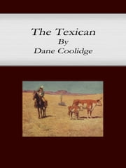 The Texican ebook by Dane Coolidge