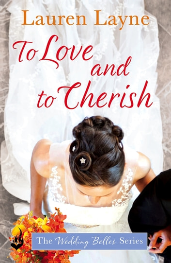 To Love And To Cherish - A clever and fun romance from the author of The Prenup! ebook by Lauren Layne