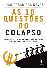 As Dez Questões do Colapso ebook by João César Das Neves