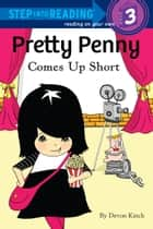 Pretty Penny Comes Up Short ebook by Devon Kinch
