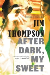 After Dark, My Sweet ebook by Jim Thompson