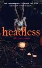 Headless ebook by Taylor Fenner