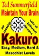 Maintain Your Brain Kakuro ebook por Ted Summerfield