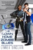 The Down Home Zombie Blues ebook by Linnea Sinclair