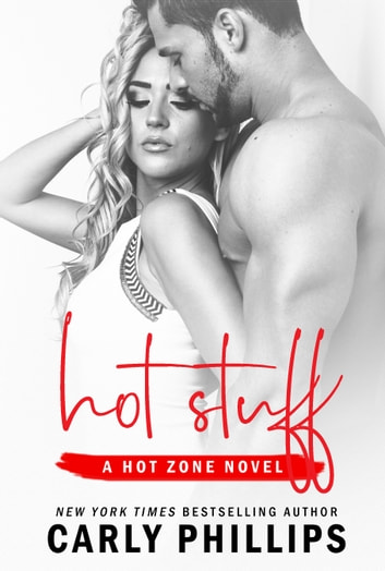 Hot Stuff ebook by Carly Phillips