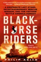 Blackhorse Riders ebook by Philip Keith