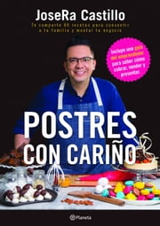 Postres con cariño ebook by JoseRa Castillo