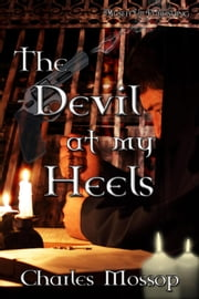 The Devil at my Heels ebook by Charles Mossop