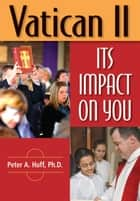 Vatican II ebook by Huff, Peter