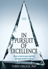 In Pursuit of Excellence, 4E ebook by Terry Orlick
