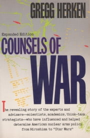 Counsels of War ebook by Gregg Herken