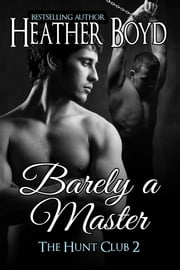 Barely a Master ebook by Heather Boyd
