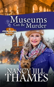 Museums Can Be Murder, Book 11 ebook by Nancy Jill Thames